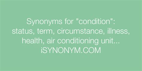 Synonyms for condition   condition synonyms - ISYNONYM